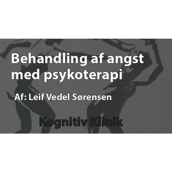 video med emnet Behandling af angst med psykoterapi forklares af Psykiater Leif Vedel Sørensen