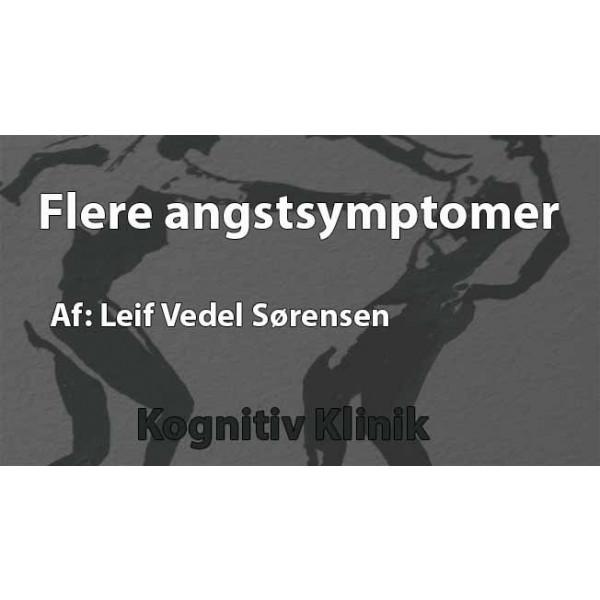 Flere angstdiagnoser. Her fortæller psykiater Leif Vedel Sørensen omkring forskellige symtomer ved angst og diagnoserne.