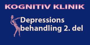 2. del af en depressions online behandling. Her guider Leif Vedel Sørensen dig ud af depression.